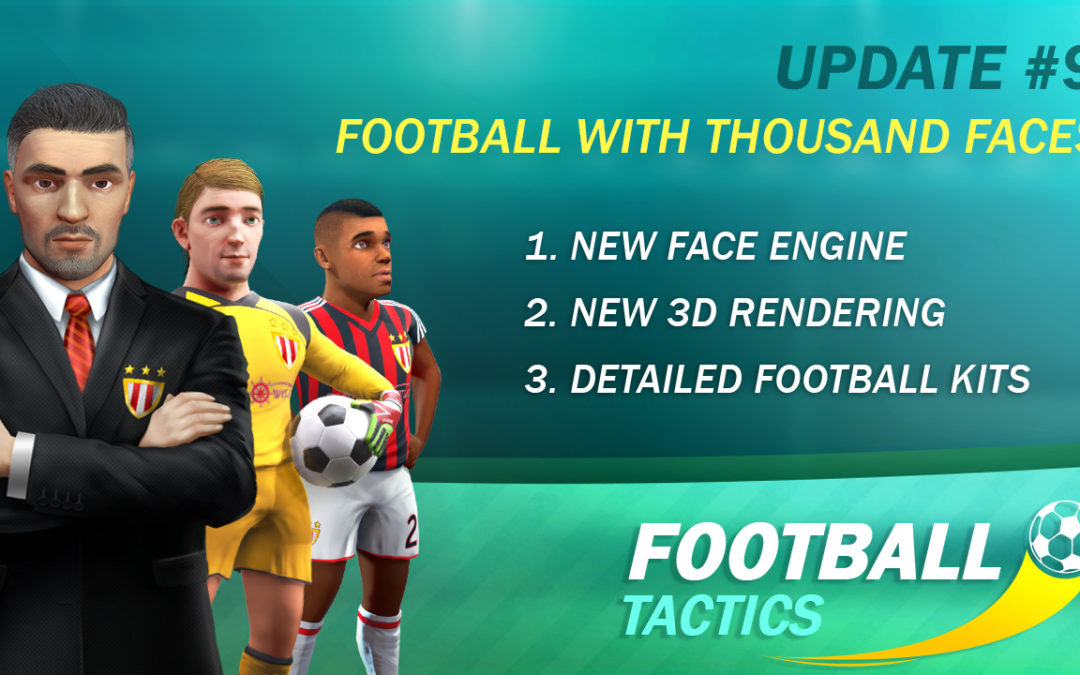 Update #9 of Football Tactics is released!