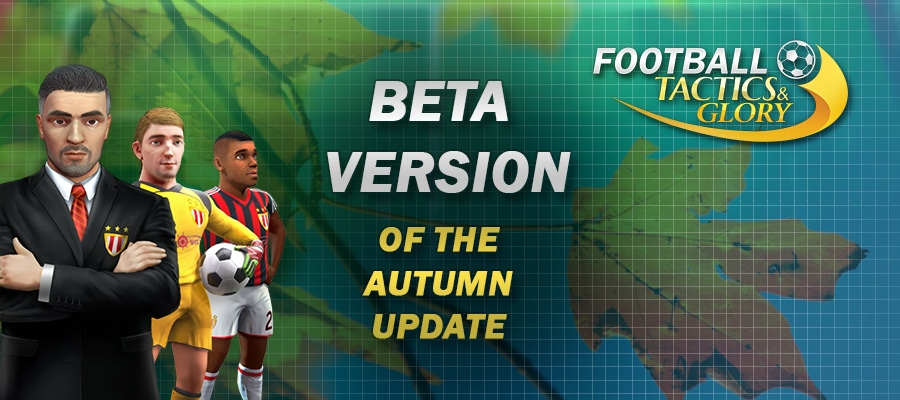 Beta-version of the Autumn Update