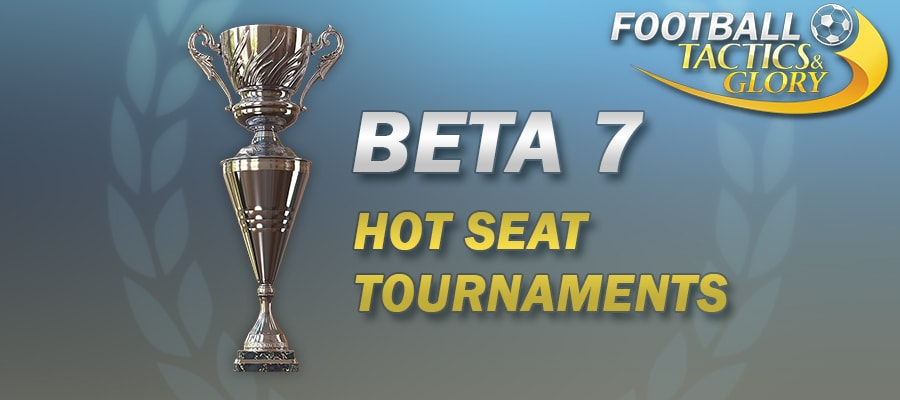 Beta Update #7 – Hot Seat Tournaments